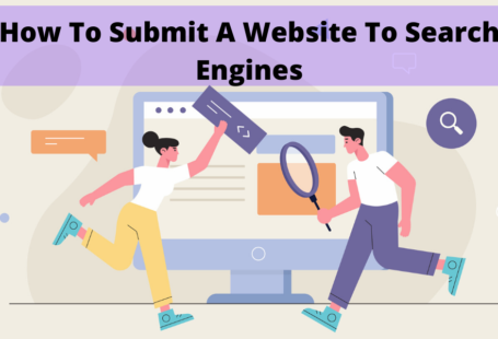 How To Submit A Website To Search Engines
